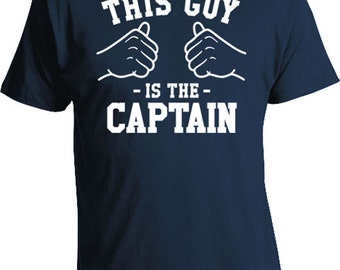 This Guy Is The Captain Shirt Boating Gift Ideas For Him Dad Clothing Sailing T Shirt Nautical T-Shirt Father TShirt Mens Tee TGW-112