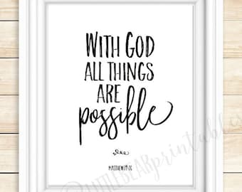With God all things are possible, Bible verse printable, Matthew 19:26, home decor print, encouraging gift for friend, Christian poster