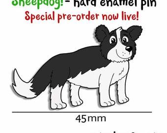 PRE-ORDER* Sheepdog enamel pin, Cute collie enamel pin badge, Sheep gift, lapel pin, Dog gift, funny badge, cute badge, Knitting, Dog gift