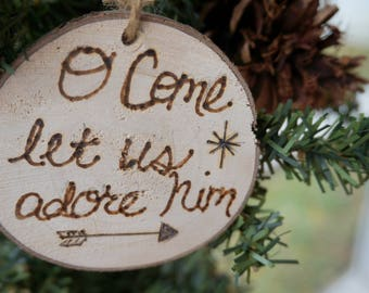 Wooden Ornaments, O Come Let Us Adore Him