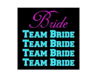 Bridal Party (Bride & Team Bride) Iron-On Transfer 5-Piece set for T-shirt Hoodie or other Apparel in your choice of several colors!