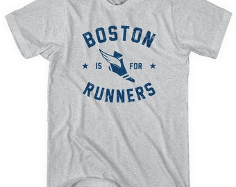 Boston Is For Runners T-shirt - Men and Unisex - XS S M L XL 2x 3x 4x - Running Tee - 4 Colors