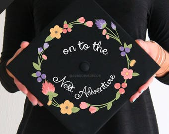 Graduation Cap Decal   DOWNLOAD ONLY   On to the Next Adventure   Flower Accents