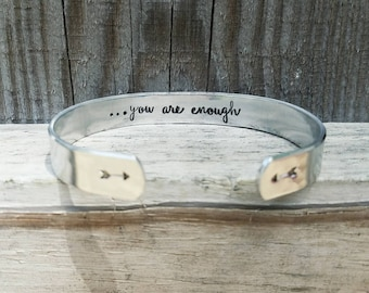 You Are Enough Bracelet - Hidden Message Cuff - I Am Enough - Inspirational Jewelry Gift