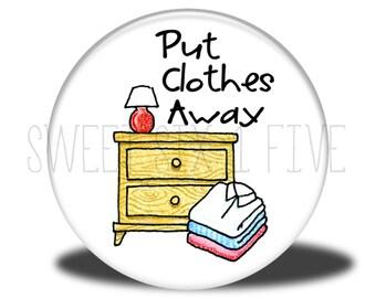 Put Clothes Away - Chore Magnet