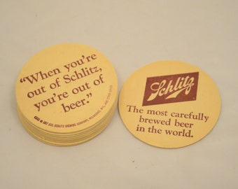 Vintage Schlitz Beer Coasters - 1967 Copyright Date - When you're out of Schlitz, you're out of beer, most carefully brewed beer in world