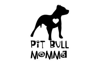 Pit Bull Momma Decal | Pit Bull Decal | Pitbull Decal | Pittie Decal