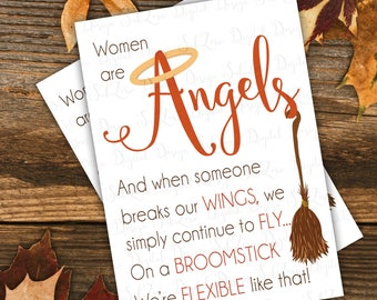 Women are Angels - BROOMSTICKS - Wall Art - Printable Art Instant Download - 2 Sizes, 5x7 and 8x10
