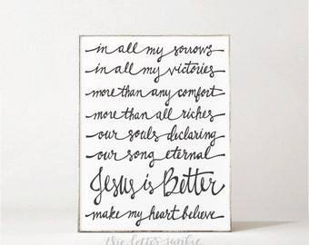 Jesus Is Better Art Print