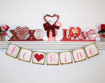 BE MINE BANNER, St Valentines Day Banner, Happy Valentines Day Home Decor, Love Garland, Valentines Day Garland, St Valentine Day