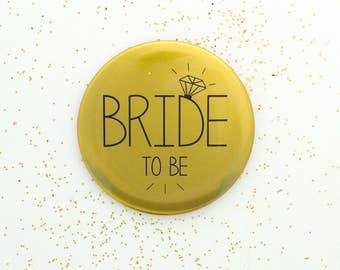 Bride to Be Badge Gold - Bride Badge / Hen Night Badge / Hen Party Badge / Bachelorette Badge