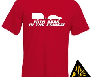 Caravan With Beer In The Fridge T-Shirt Joke Funny Tshirt Tee Shirt Caravanner Caravanning