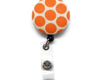 Orange and White Polka Dots Badge Reel  -  Retractable ID Holder Id Tag Clip