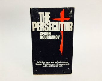 Vintage Non-Fiction Book The Persecutor - Sergei Kourdakov 1973 Paperback