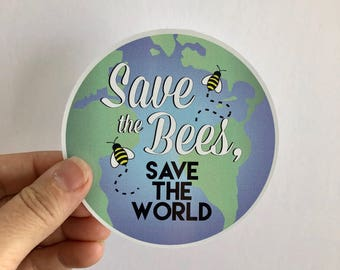 save the bees, save the world bumper sticker or laptop decal