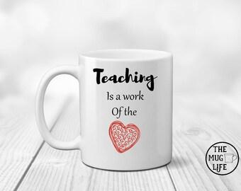 Teacher gift, coffee mug gift, Teacher mug, Teacher appreciation, Gift for teacher, gift for co-worker, funny mug, work of the heart