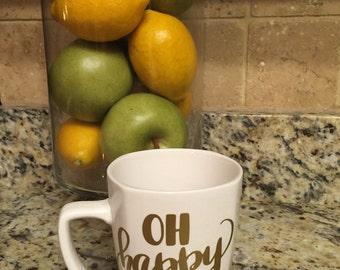 Oh Happy Day Mug