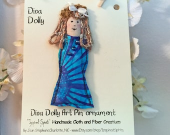 Tiny Art Doll pin, Fiber Art Doll pin, Fabric doll pin, Diva Dolly pin, textile pin, doll brooch, fiber pin, fabric doll brooch, Dolly pin#8
