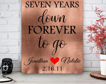 Seven Years Down Forever To Go, Copper Art Print, 7th Year Anniversary, Anniversary Plaque, Custom Gift, Personalized Wedding Shower Gift