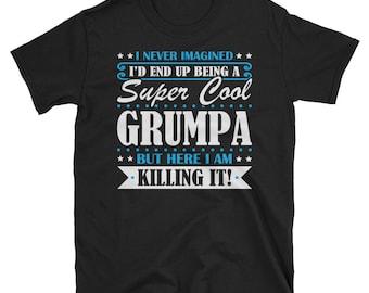 Grumpa Shirt, Grumpa Gifts, Grumpa, Super Cool Grumpa, Gifts For Grumpa, Grumpa Tshirt, Funny Gift For Grumpa, Grumpa Gift