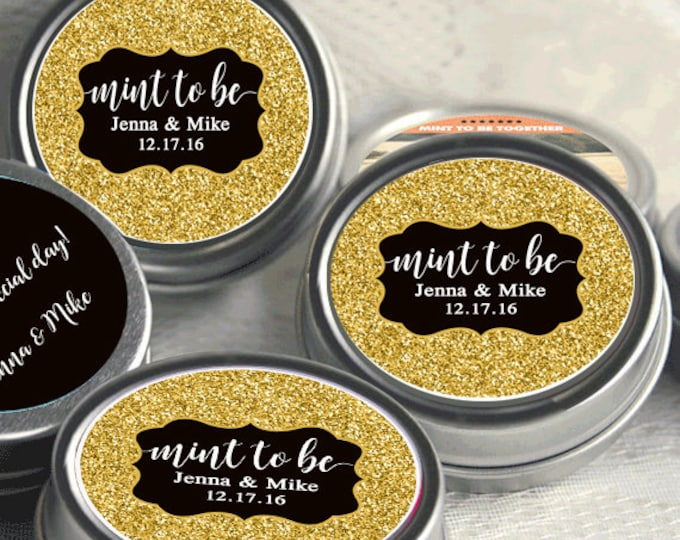 Featured listing image: Wedding Decor -Wedding Favor Mint Tins - Personalized Wedding Favors - Wedding Decor - Mint to Be Favors - Mint To Be - Glitter - Tin Mints