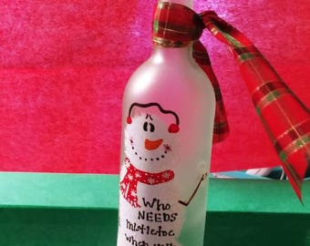 Who needs mistletoe when you have wine painted wine bottle