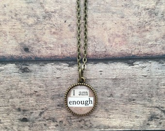 I AM ENOUGH Necklace - word necklace, inspirational necklace, mantra necklace, typography necklace, repurposed vintage book jewelry