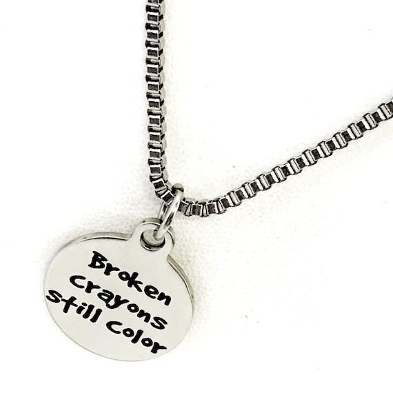 Motivating Gift, Broken Crayons Still Color Necklace, Broken Crayon Quote, Broken Crayon Gift, Motivating Quote, Motivating Jewelry Gift