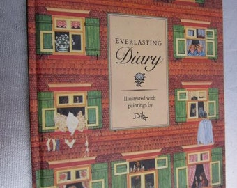 EVERLASTING DIARY Illustrated With Paintings By Ditz Mint Condition