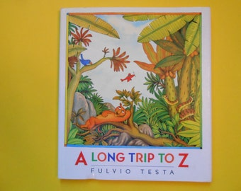 A Long Trip to Z, a Vintage Children's Alphabet Book