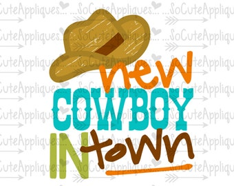 New cowboy in town svg, new baby svg, cowboy country Svg, bow hunting Svg, socuteappliques, silhouette cut file