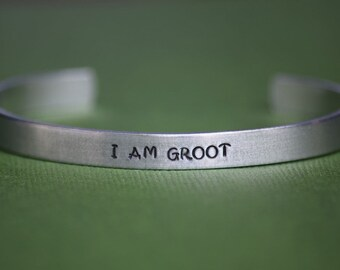 I AM GROOT - Guardians of the Galaxy Inspired Aluminum Bracelet Cuff - Marvel Comics - Hand Stamped