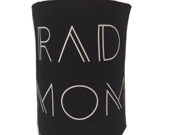 Rad Mom & Rad Dad Can and Bottle Coolie Can Cooler