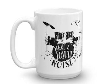 Make A Joyful Noise Mug (Drums)
