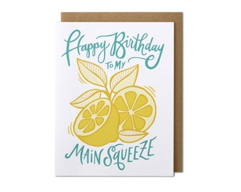 Birthday Card, Happy Birthday Card, Card Birthday, Card for Her, Card for Him, Happy Birthday to My Main Squeeze, Main Squeeze Card