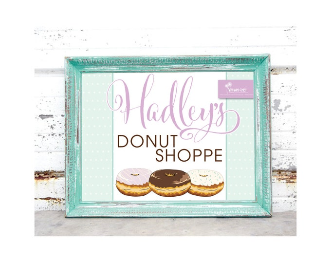 Delicious DonutBirthday Sign  |  Digital Download