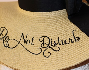 Do Not Disturb Hat Sayings Personalized Floppy Natural  Bows, Prom, Bride, Wedding, Honeymoon or Bridesmaids, Beach, Derby, Cup Race