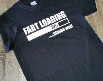 Graphic tee-funny-Fart Loading-Gag gift