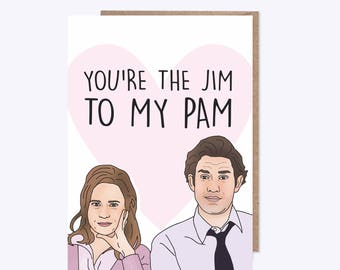 Valentines Day Card | You're the Jim to my Pam | Valentines, Romance, Anniversary, Love, Couple