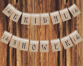 Digital Burlap and Lace Bridal Shower/I Do Banner-DIY Printable