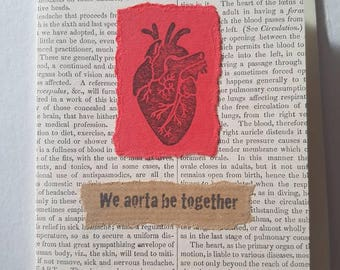 We aorta be together Valentines/Love card