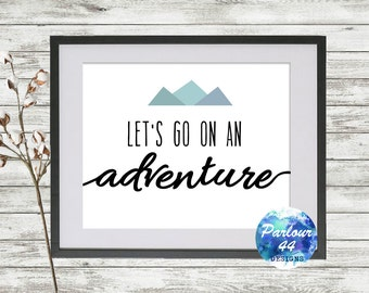 Let's Go On An Adventure Poster INSTANT DOWNLOAD, Wall Decor, Birthday Gift, Wedding Gift, Minimalist, Gallery, Typography, 8x10