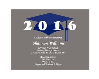 Printable Graduation Invitations - Graduation Invitation Cards - Graduation Party Invitations - Class of 2016 - Grad Invites  Blue Cap 389