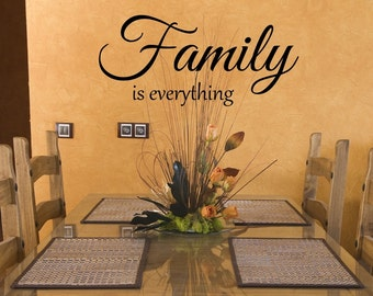 Vinyl wall decal Family is everything wall decor D61