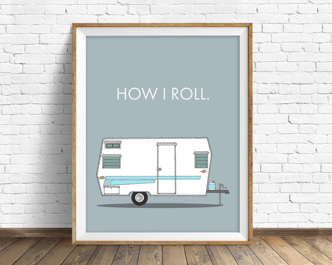 Retro Camper Art Print Mid Century Modern Wall Large Prints Quote How I Roll