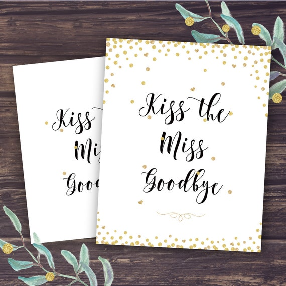 Kiss The Miss Goodbye Sign Bridal Shower Game Ideas Unique