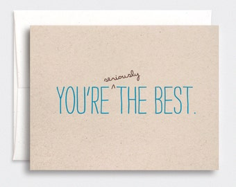 Fathers Day Card, Funny - You're Seriously the Best - Happy Father's Day, Brown Recycled Card, Blue Typography Card for Dad