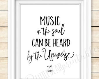 Lao Tzu quote, Music in the soul can be heard by the universe, printable wall art, music room decor, philosopher quote, dorm room decor