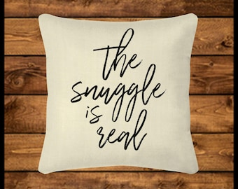 The SNUGGLE IS REAL-Burlap-look Canvas Pillow Cover, Throw Pillow, Custom Pillow, Pillow Case, Home Decor, Wedding, Housewarming, Home Gifts
