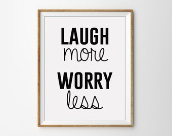 Happy Quote Poster, Laugh Poster, Laugh Quote, Black and White Art, Minimal Quote Print, Modern Office Poster, Bedroom Wall Art